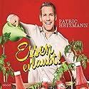 Essen erlaubt! Audiobook by Patric Heizmann Narrated by Florian Odendahl