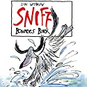 Sniff Bounces Back Audiobook by Ian Whybrow Narrated by Dominic Taylor