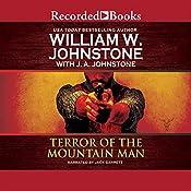Terror of the Mountain Man | William W. Johnstone, J. A. Johnstone