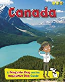 Canada (Country Guides, with Benjamin Blog and his Inquisitive Dog)