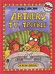 Arthur's TV Trouble: An Arhur Adventure