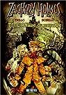 Zachary Holmes, tome 1 : L'affaire du monstre par Trillo