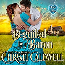 Beguiled by a Baron: The Heart of a Duke, Book 14 | Livre audio Auteur(s) : Christi Caldwell Narrateur(s) : Tim Campbell