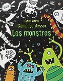 Les monstres : Cahier de dessin