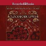 Clockwork Lives | Kevin J. Anderson,Neil Peart