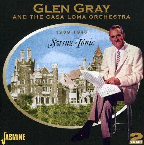 Swing Tonic - 1939-1946 [ORIGINAL RECORDINGS REMASTERED] 2CD SET by Glen Gray (2013-05-03)