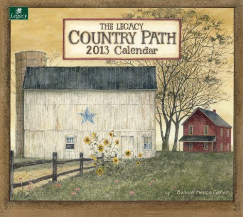Legacy 2013 Wall Calendar, Country Path by Bonnie Heppe Fisher (WCA9647)