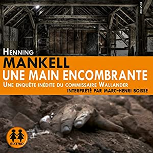 Une main encombrante Audiobook