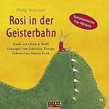 Rosi in der Geisterbahn: Symphonisches Pop-Hörbuch Hörbuch von Philip Waechter Gesprochen von: Marian Funk