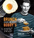 Brunch at Bobby's: 140 Recipes for th...