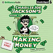 Charlie Joe Jackson's Guide to Making Money | Tommy Greenwald