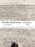 October Dedications: The Selected Poetry of Mang Ke (Jintian)
