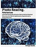 Photo Reading. Foto Lectura: Una Expe...