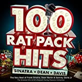 100 Rat Pack Hits - The Very Best of Frank Sinatra, Dean Martin & Sammy Davis Jr - the Greatest 50s & 60s Ratpack Swing Classics Collection