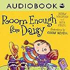 Room Enough for Daisy Hörbuch von Debby Waldman, Rita Feutl Gesprochen von: Priscilla Holbrook