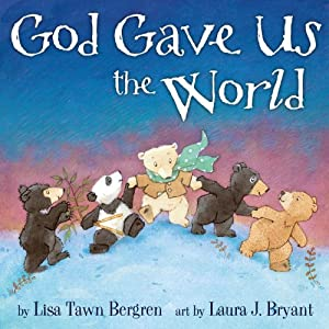 God Gave Us the World (God Gave Us...)