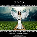 Unholy: The Immortal Legacy Series, Book 4 | Jennifer Musgrave