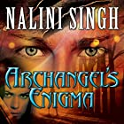 Archangel's Enigma: Guild Hunter Series #8 (       UNABRIDGED) by Nalini Singh Narrated by Justine Eyre