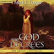 The God Decrees: The Devan Chronicles, Book 1 | [Mark E. Cooper]