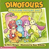 Dinofours, It's Class Picture Day (Dinofours Series) (0439382173) by Metzger, Steve