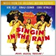 Singin' In The Rain: MUSIC FROM THE ORIGINAL MOTION PICTURE