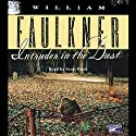 Intruder in the Dust (       UNABRIDGED) by William Faulkner Narrated by Scott Brick