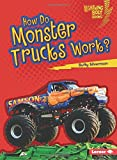 How Do Monster Trucks Work? (Lightning Bolt Books: How Vehicles Work)