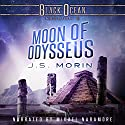 Moon of Odysseus: Black Ocean, Mission 8 Audiobook by J. S. Morin Narrated by Mikael Naramore
