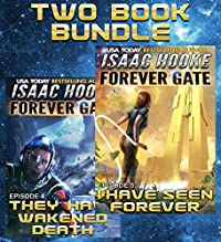 The Forever Gate Series: Books 4-5 by Isaac Hooke ebook deal