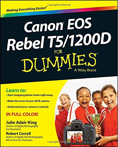 Canon Eos Rebel T5/1200D For Dummies (For Dummies (Sports & Hobbies))