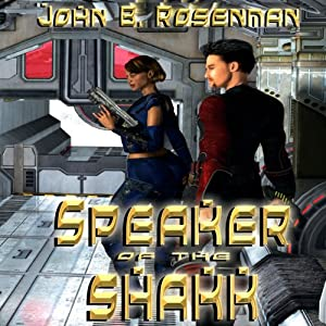 Speaker of the Shakk | [John B. Rosenman]