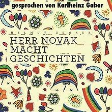 Herr Novak macht Geschichten Hörbuch von Helmut Zenker Gesprochen von: Karlheinz Gabor