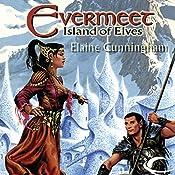 Evermeet: Island of Elves | [Elaine Cunningham]