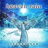 Second Sun by Heaven Rain (2012-06-12)