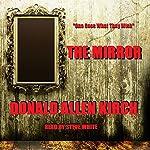 The Mirror | Donald Allen Kirch