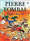 """Afficher """"Pierre Tombal n° 10 Dégâts des os"""""""