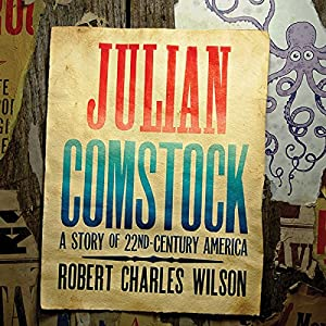 Julian Comstock Audiobook