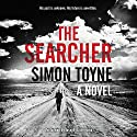 The Searcher: A Novel Audiobook by Simon Toyne Narrated by Joseph Balderrama