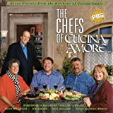 Chefs of Cucina Amore, The: Celebrating the Very Best in Italian Cooking (1884656145) by Willinger, Faith
