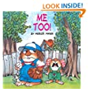 Me Too! (A Golden Look-Look Book)