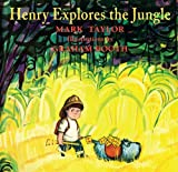 Henry Explores the Jungle