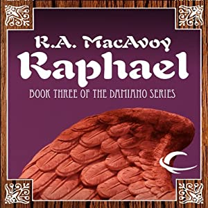 Raphael: Lessons Along a Minor String: Damiano, Book 3   [R. A. MacAvoy]