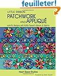 Little Ribbon Patchwork & Applique: C...