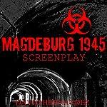 Magdeburg 1945 | David Hernandez