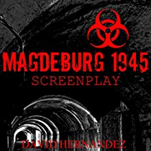Magdeburg 1945 Audiobook by David Hernandez Narrated by  Commodore James