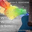 Wine, Women, & Song: Bubba the Monster Hunter, Season 3 Hörbuch von John G. Hartness Gesprochen von: John Solo