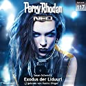 Exodus der Liduuri (Perry Rhodan NEO 117) Audiobook by Susan Schwartz Narrated by Hanno Dinger