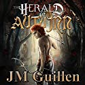 The Herald of Autumn: A Dark Fairy Tale of Horror and Urban Fantasy Audiobook by JM Guillen Narrated by Rhett Kennedy