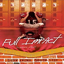 Full Impact Audiobook by Suzanne Weyn Narrated by  Book Buddy Digital Media