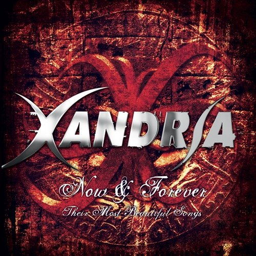 Xandria - Now & Forever: Their Most Beautiful Songs - Zortam Music
